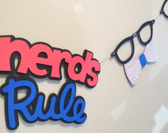Nerds Rule Banner - Glasses and Bow Ties