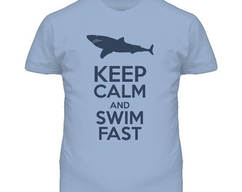 Keep Calm And Swim Fast Funny T Shirt