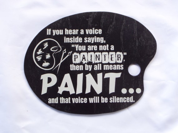 PAINTER'S PHILOSOPHY - Oil Painter - Artist - Budding Artist