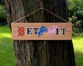 Detroit Sports Pride Wooden Sign