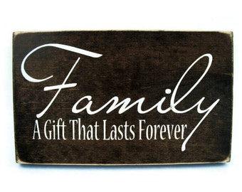 Rustic Wood Sign Wall Hanging Home Decor -Family, A Gift that Lasts Forever (#1009)