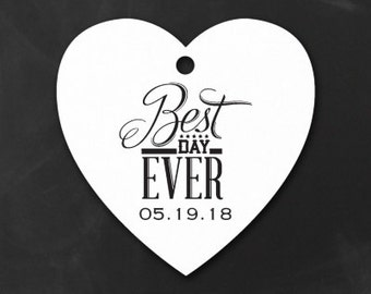 Heart Shaped Best Day Ever Favor Tags with Wedding Date