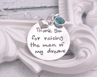 Thank you for raising the man of my dreams necklace, Valentine gift for mother in law, personalized wedding gift for mother in law, sterling