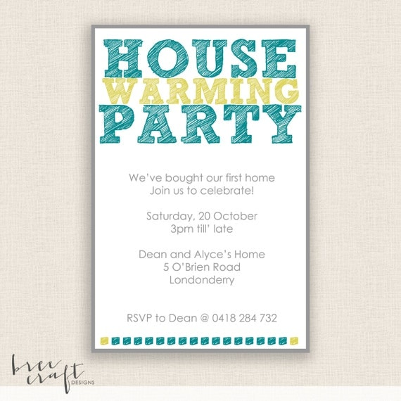 HOUSE WARMING - DIY Printable - Party Invitation