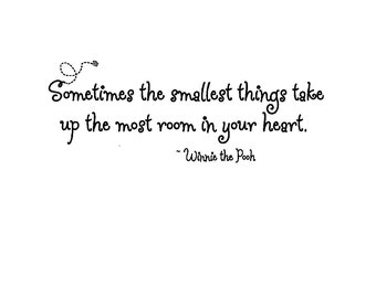 Sometimes the Smallest Things Pooh quote with bee wall lettering style 3