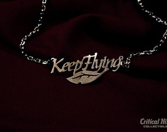 Keep Flying necklace in laser cut stainless steel - science fiction geekery space western