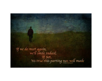 True This Parting - Shakespeare Quote - Shakespeare's Dreams - 8x10 Fine Art Print