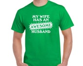 AWESOME HUSBAND t-shirt funny t shirt my wife has an awesome husband t shirt gift fathers day present gift for him