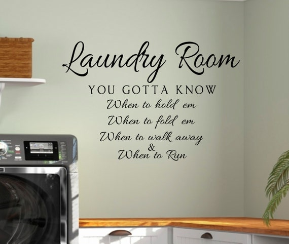 Laundry Room Vinyl Entrancing Laundryvinyl Wall Decal Laundry Know When To Hold Em Laundry Decorating Design