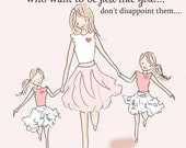 Mom and Daughter Art - Art for Moms - Inspirational Art for Women - Just Like You, TWO