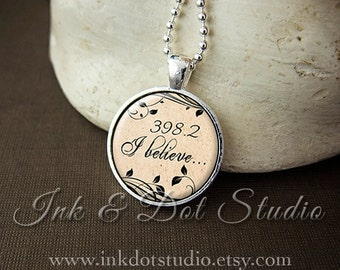 398.2 Necklace, I Believe Necklace, Dewey Decimal Pendant, Fairytale Necklace, Librarian Gift