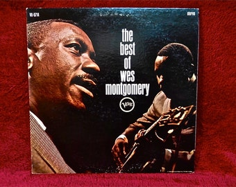 WES MONTGOMERY -  The Best of Wes Montgomery - 1967 Vintage Vinyl Gatefold Record Album