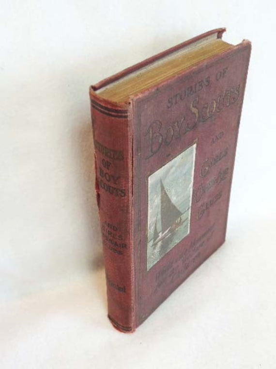 Vintage Book 1912 Stories Of BOY SCOUTS And GIRLS.. Open Air Clubs by L. H. Walter
