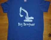 Big Brother Shirt - 8 Colors Available - Digger Excavator Kids Big Brother T shirt Sizes 2T, 4T, 6, 8, 10, 12 - Gift Friendly