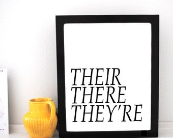 PRINTABLE TYPOGRAPHY ART // Their, There, They're // Grammar Art // 8x10 // Instant Download!