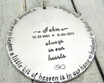 Memorial Ornament - Personalized Ornament - Hand Stamped Ornament - Because You Are In Heaven - Remembrance - Christmas Ornament - Holiday