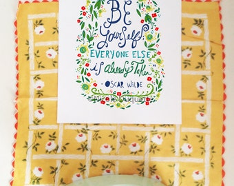 Be Yourself... Oscar Wilde Quote- 8x10 print