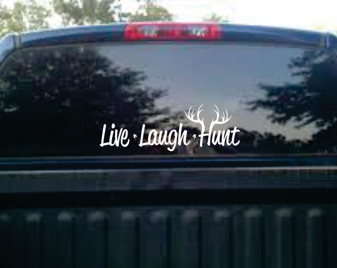 Hunting Car Decal -  Man Cave Decor - Live Laugh Hunt Car Stickers