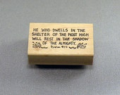 He who dwells in the shelter... Psalm 91:1 Rubber Stamp
