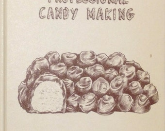 Vintage SCARCE First Edition 'History and Secrets of Professional Candy Making,' by George L. Herter & Russel Hofmeister,1964
