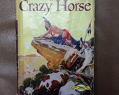 The Story Of Crazy Horse by Enid Lamonte Meadowcroft  Vintage Book  Chapter Book  Signature Books Native American