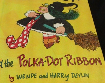 Old Witch and the Polka Dot Ribbon by Wende and Harry Devlin vintage 1970 hardcover collectible children's book from Parents' Magazine Press