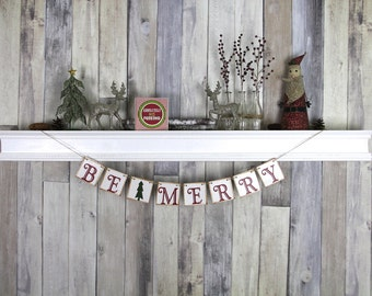 Secret Santa Gifts, CHRISTMAS DECORATION Be Merry Christmas Banner, Christmas Photo Prop, Christmas Sign, Christmas Bunting