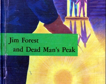 Jim Forest and Dead Man's Peak by John and Nancy Rambeau, illustrated by Viola French