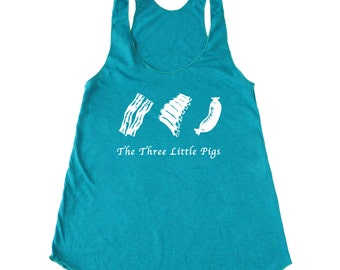 Bacon tank top, Three Little Pigs women's bacon tank, chef tank, foodie tank, paleo tank, crossfit tank top, meat, pork, carnivore, pig tank