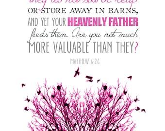 Scripture Art Bible Verse Print Birds Of The Air Matthew 6 26
