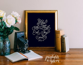 Bible Verse art, printable Scripture Print wall art decor, inspirational quote typography - Bless the Lord oh my soul Psalm 103 - digital