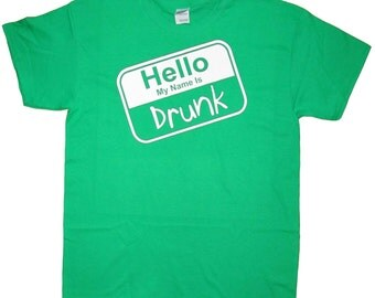 Hello My Name is Drunk Green T-Shirt (RD-Shirts#029)