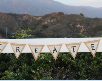 CREATE Burlap and Book Page Classic Literature Burlap Decoration Bedroom Decoration Party Decoration Affirmation Word Banner Artist Banner