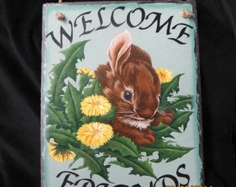 Cute Welcome/Come back soon Slate painted on both sides with a darling little bunny to welcome you and see you away.