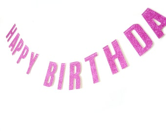 Happy Birthday Pink Glitter Banner - Birthday Garland , Text Bunting, Birthday Banner, Happy Birthday Bunting
