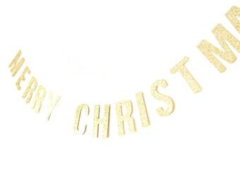 MERRY CHRISTMAS Gold Glitter Banner - Christmas Garland , Text Bunting, Christmas Banner, Merry Christmas Bunting