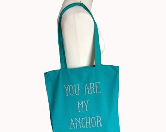 Screen printed tote bag You Are My Anchor emerald/grey