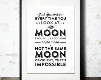 Typography Print, Tv Quote, Andy Dwyer, Quote, Valentines Day, Love Poster, Moon Quote, Parks and Rec Quote, Type Poster- Moon