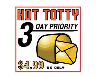 3 Day Shipping - Hot Totty Priority