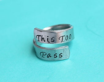 This too shall pass  - hand stamped ring - very sturdy ring - great gift - fun piece of jewelry