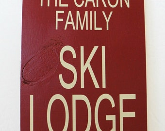 Family Ski Lodge Welcome Sign