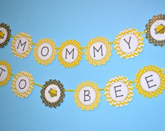 Mommy to Bee / Bumblebee Baby Shower Banner / Bee Baby Shower / Gender Neutral Shower - FILE to PRINT DIY