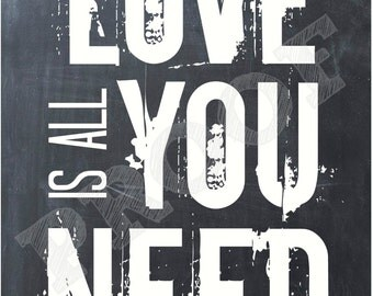 Love is All You Need 8x10 Chalkboard Printable