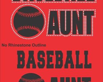 Baseball Aunt Shirt/ Baseball Shirts/ Vinyl Rhinestone Baseball Aunt T Shirt/ Baseball Gifts
