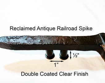 "1"" Right Sealed Railroad Spike Cupboard Handle Dresser Drawer Pull Cabinet Knob Antique Vintage Old Rustic Re-purposed House Restoration"