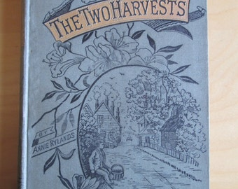 The Two Harvests, by Annie Rylands (1888)