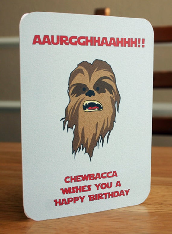 cute picture ideas for 21st birthday boyfriend - Star Wars Printable Birthday Card Chewbacca by