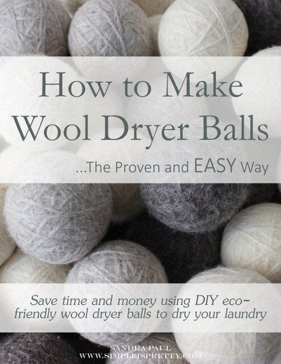 Knitting Pattern For Wool Dryer Balls : Wool Dryer Ball Tutorial [How to Make Wool Dryer Balls (Step-by-Step)] The Pr...