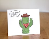 Howdy Cowboy Cactus. Blank. Funny. Cute. llustration and Lettering. 100% Percent Recycled Paper.
