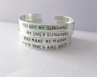 """Set Of 4 You Are My Sunshine My Only Sunshine You Make Me Happy When Skies Are Grey Mother Daughter Hand Stamped Bracelet - 1/4"""" Wide"""
